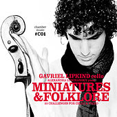 Miniatures & Folklore by Gavriel Lipkind