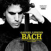 Bach: Cello Suites by Gavriel Lipkind