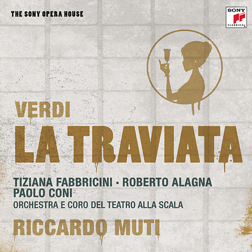 Verdi: La Traviata - The Sony Opera House by Riccardo Muti