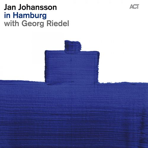 Jan Johansson in Hamburg With Georg Riedel by Jan Johansson