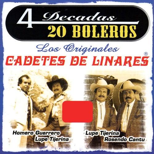 4 Decadas. 20 Boleros by Los Cadetes De Linares