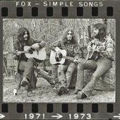 Simple Songs 1971-1973 by Fox