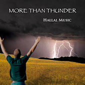 More Than Thunder by Hallal Music