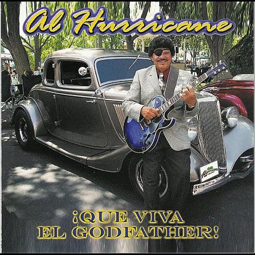 ¡Que Viva El Godfather! by Al Hurricane