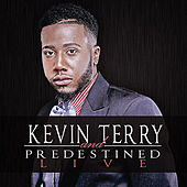 Live by Kevin Terry and Predestined