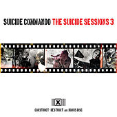 The Suicide Sessions 3 by Suicide Commando