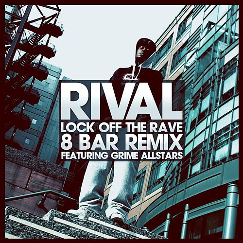 Lock Off The Rave 8 Bar Remix by Various Artists