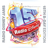 Radio Disney Jams 15th B-Day Edition by Various Artists