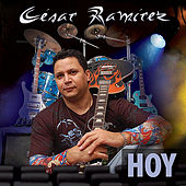 Hoy by Cesar Ramirez