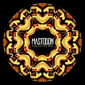 Curl Of The Burl by Mastodon