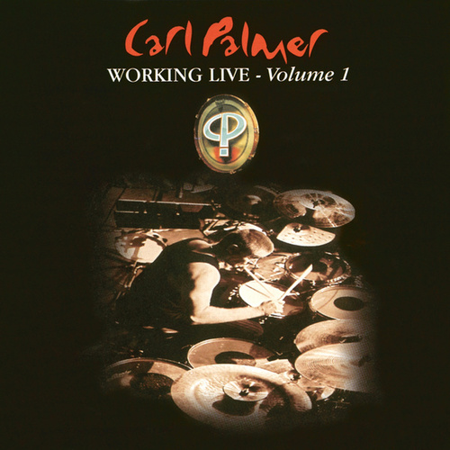 Working Live Volume 1 by Carl Palmer
