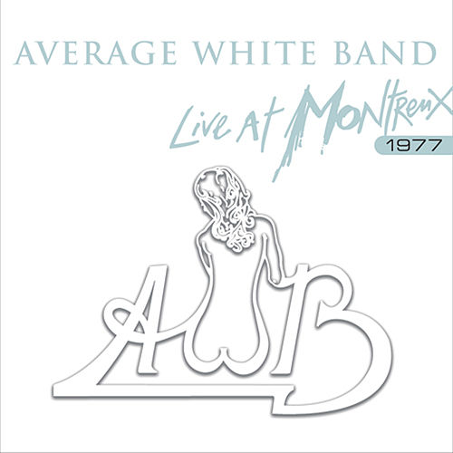 Live At Montreux by Average White Band