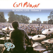 Working Live Volume 2 by Carl Palmer