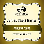 The Missing Peace (Studio Track) by Jeff and Sheri Easter