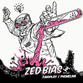 Fairplay / Phoneline by Zed Bias