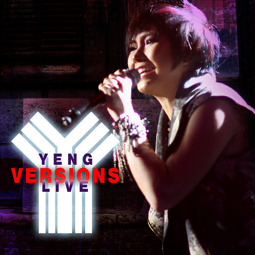 Yeng Versions Live by Yeng Constantino