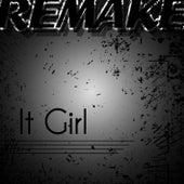It Girl (Jason Derulo Remake) - Single by The Supreme Team