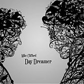 Day Dreamer by Mike Clifford