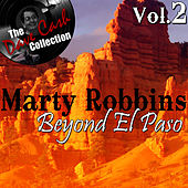 Beyond El Paso Vol. 2 - [The Dave Cash Collection] by Marty Robbins