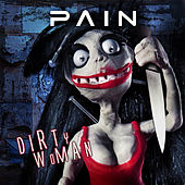 Dirty Woman by Pain