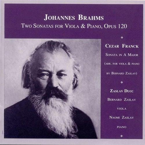 Brahms, J.: Viola Sonatas Nos. 1 and 2 / Franck, C.: Violin Sonata (Arr. B. Zaslav for Viola) by The Zaslav Duo