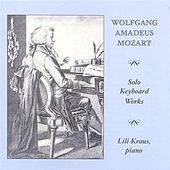 Mozart: Piano Works by Lili Kraus