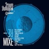 Lasso Remixe by 2raumwohnung