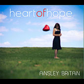 Heart of Hope by Ainsley Britain