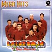Mega Hits by La Luz Roja De San Marcos
