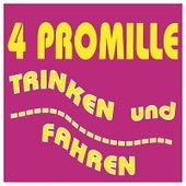 Trinken und Fahren by 4 Promille