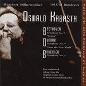 Beethoven: Symphony No. 3 / Dvorak: Symphony No. 9 / Bruckner: Symphony No. 4 (Kabasta) (1943-1944) by Oswald Kabasta