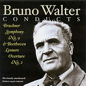 Bruckner, A.: Symphony No. 9 / Beethoven, L. Van: Leonore Overture No. 2 (New York Philharmonic Symphony, Walter) (1946) by Bruno Walter