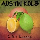 Life's Lemons by Austin Kolb