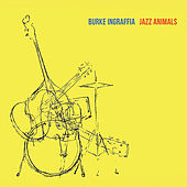 Jazz Animals by Burke Ingraffia