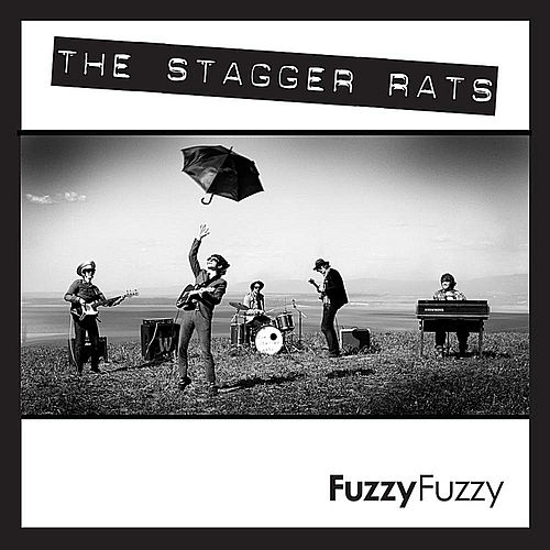 Fuzzy, Fuzzy by The Stagger Rats