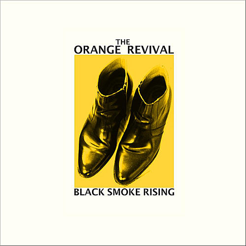 Black Smoke Rising by The Orange Revival