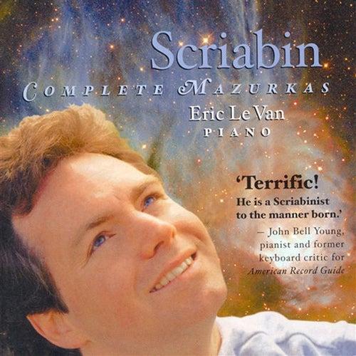 Scriabin, A.: Mazurkas (Complete) (Van) by Eric Le Van