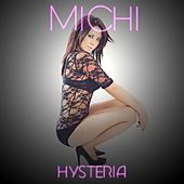 Hysteria - The David A Extended Remix - - Single by Michi