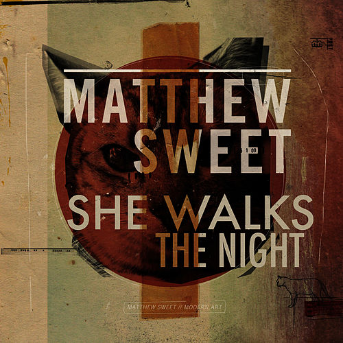 She Walks The Night (Short Version) - Single by Matthew Sweet