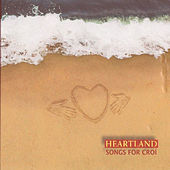 Heartland Songs For Croí by Various Artists