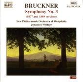 Bruckner: Symphony No. 3, Wab 103 (1877 and 1889 Versions) by Johannes Wildner