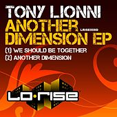 Another Dimension EP by Tony Lionni