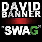 Swag - Single by David Banner
