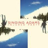 Injured Party by Singing Adams