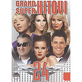 Grand Super Hitovi 24 by Various Artists