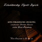 Tchaikovsky: Concerto For Violin and Orchestra in D Dur, Op.35 by Sofia Philharmonic Orchestra