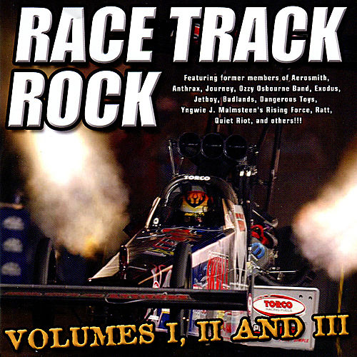 Race Track Rock, Vol. I, II and III by Various Artists
