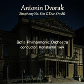 Antonin Dvorak: Symphony No. 8 in G Major, Op. 88 by Sofia Philharmonic Orchestra