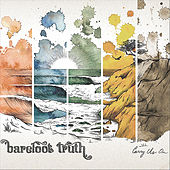 Carry Us On by Barefoot Truth