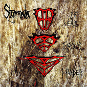 The Hard Grows Harder by Stigmata